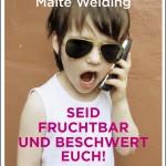 Dietrich Brüggemann veranschaulicht Malte Welding, warum Vaterwerden erstrebenswert ist